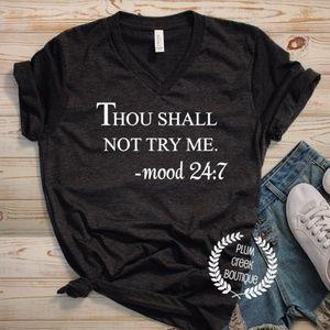Thou Shall Not Try Me Vneck TShirt Black NEW NWT